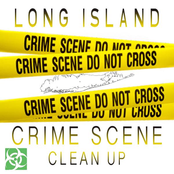 Crime Scene Clean Up Long Island, NY